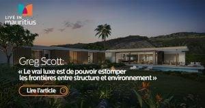 greg scott, heritage villas valriche, villas contemporaines, résidences de luxe ile maurice