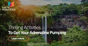 adrenaline, thrilling activities, live in mauritius, activities in mauritius